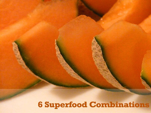 6 Super-food Combinations