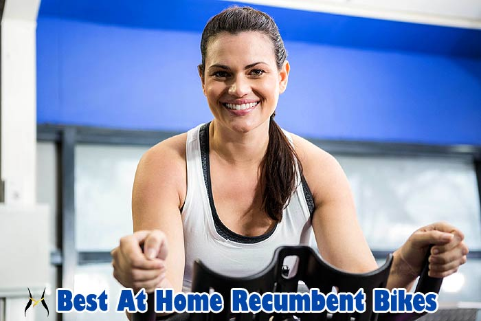 Best at home recumbent bikes