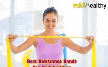 Best Resistance Bands For Bodybuilding