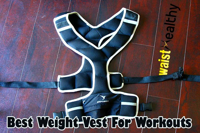 Best Weight Vest For Workouts