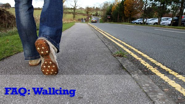 FAQ: Walking