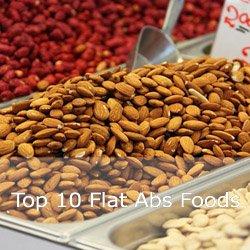 Top 10 Flat Abs Foods