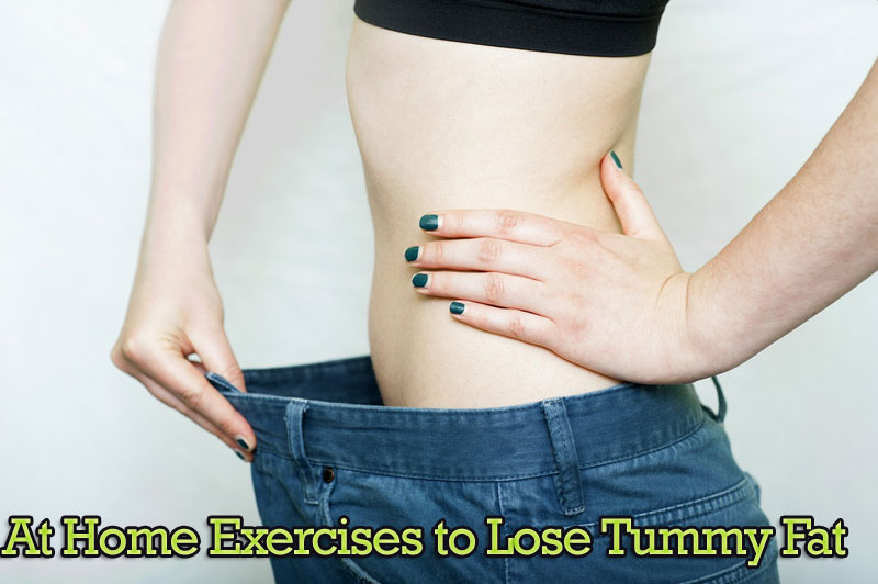 At Home Exercises for losing belly fat