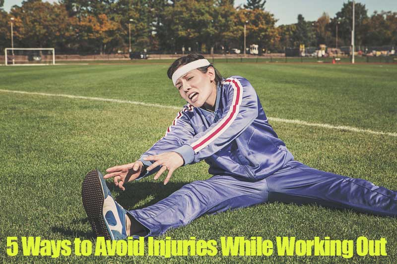 Avoid Injuries While Working Out